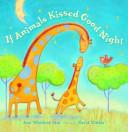 If Animals Kissed Good Night Book PDF