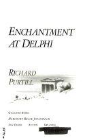 Enchantment at Delphi