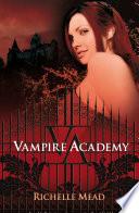 Vampire Academy (Vampire Academy 1) image
