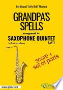 Grandpa's Spells Saxophone Quintet Score Parts Pdf [Pdf/ePub] eBook