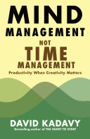 Mind Management, Not Time Management