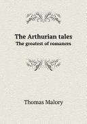 The Arthurian tales [Pdf/ePub] eBook