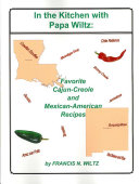 In the Kitchen with Papa Wiltz: Favorite Cajun-Creole and ... - Seite 133