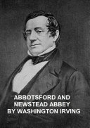 Abbotsford and Newstead Abbey [Pdf/ePub] eBook