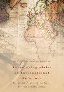 Recentering Africa in International Relations