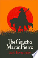 Gaucho Martin Fierro, The