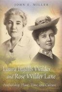 Laura Ingalls Wilder and Rose Wilder Lane Pdf/ePub eBook