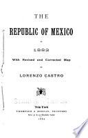 The Republic of Mexico in 1882 Book