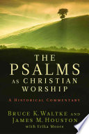 The Psalms As Christian Worship