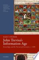 John Trevisa s Information Age