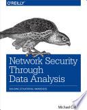 Network Security Through Data Analysis