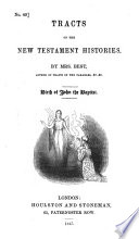 Tracts on the New Testament histories