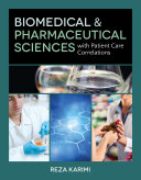 Biomedical & Pharmaceutical Sciences with Patient Care Correlations