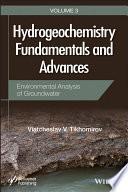 Hydrogeochemistry Fundamentals and Advances  Environmental Analysis of Groundwater
