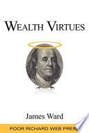 Wealth Virtues