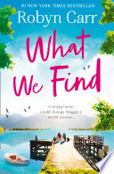 What We Find  Sullivan   s Crossing  Book 1