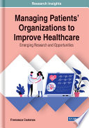 Managing Patients  Organizations to Improve Healthcare  Emerging Research and Opportunities