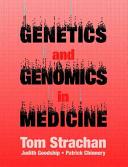 Genetics and Genomics in Medicine