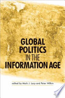 Global Politics In The Information Age Book PDF