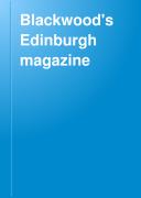 Blackwood's Edinburgh Magazine