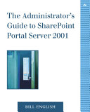 The Administrator's Guide to SharePoint Portal Server 2001