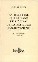 Dogmatique tome 3. La doctrine chrétienne de l'Eglise (broché)