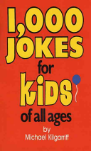1 000 Jokes for Kids of All Ages