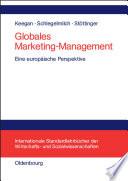 Globales Marketing-Management  : Eine europäische Perspektive