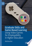 Graduate Skills and Game Based Learning Book