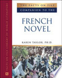 The Facts On File Companion To The French Novel