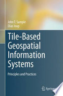 Tile-Based Geospatial Information Systems