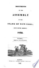 Documents Of The Assembly Of The State Of New York Fifty Fifth Session 1832