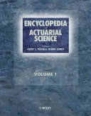 Encyclopedia of Actuarial Science, 3 Volume Set