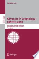 Advances in Cryptology    CRYPTO 2010