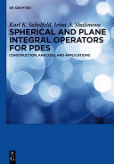 Spherical and Plane Integral Operators for PDEs