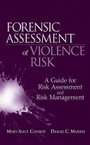 Forensic Assessment of Violence Risk