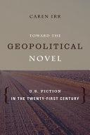 Toward the Geopolitical Novel