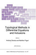 Topological Methods in Differential Equations and Inclusions