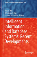 Intelligent Information and Database Systems  Recent Developments