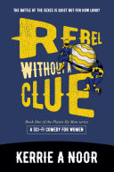 Rebel Without a Clue