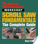 Popular Mechanics Scroll Saw Fundamentals