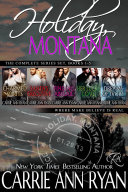 The Complete Holiday Montana Box Set (Book 1 - 5)