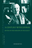 A Century with Levinas