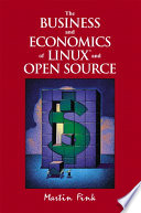 The Business and Economics of Linux and Open Source Book