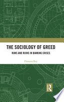 The Sociology of Greed