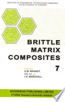 Brittle Matrix Composites 7