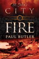 St  John s  City of Fire Book
