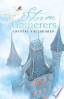 Storm Gatherers