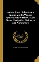 CATECHISM OF THE STEAM ENGINE