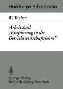 """Arbeitsbuch """"Einführung in die Betriebswirtschaftslehre"""""""